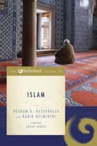 The Beliefnet Guide to Islam ebook by Hesham A. Hassaballa,Kabir Helminski