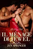 Il ménage di Jewel eBook by Jan Springer