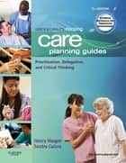 Ulrich & Canale's Nursing Care Planning Guides ebook by Nancy Haugen,Sandra J. Galura
