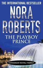 The Playboy Prince ebook by