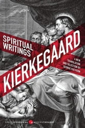 Spiritual Writings - A New Translation and Selection ebook by Soren Kierkegaard,George Pattison