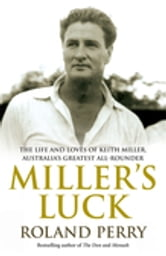 Miller's Luck ebook by Roland Perry
