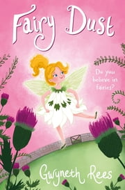 Fairy Dust ebook by Gwyneth Rees