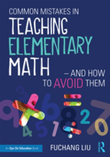 Common mistakes in teaching elementary mathand how to avoid them common mistakes in teaching elementary mathand how to avoid them ebook by fuchang liu fandeluxe Image collections