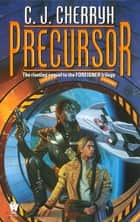 Precursor ebook by C. J. Cherryh
