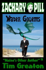 Water Golems ebook by Tim Greaton