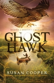 Ghost Hawk ebook by Susan Cooper