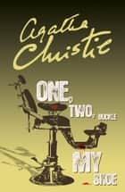 One, Two, Buckle My Shoe (Poirot) ebook by