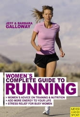 Women's Complete Guide to Running ebook by Jeff Galloway
