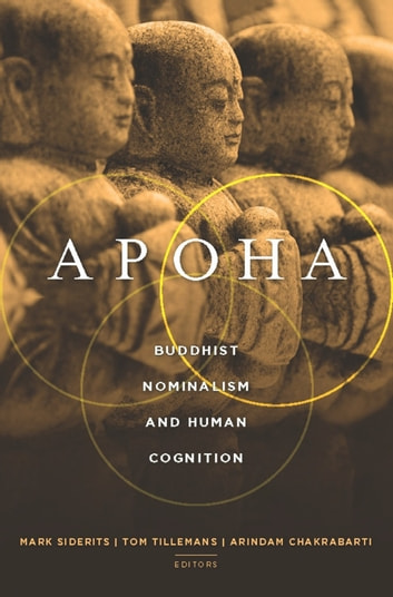 Apoha - Buddhist Nominalism and Human Cognition ebook by