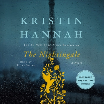 The Nightingale - A Novel audiobook by Kristin Hannah