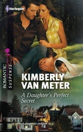 A Daughter's Perfect Secret ebook by Kimberly Van Meter