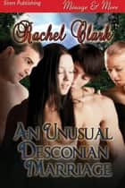 An Unusual Desconian Marriage ebook by Rachel Clark