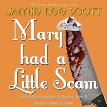 Mary Had a Little Scam audiobook by Jamie Lee Scott