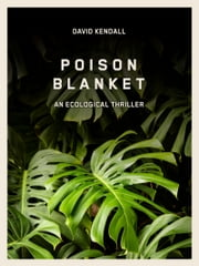 Poison Blanket ebook by David Kendall