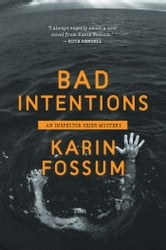 Bad Intentions ebook by Karin Fossum,Jane Kirby