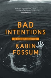 Bad Intentions ebook by Karin Fossum,Charlotte Barslund,Jane Kirby