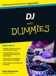 DJ para Dummies ebook by Kobo.Web.Store.Products.Fields.ContributorFieldViewModel