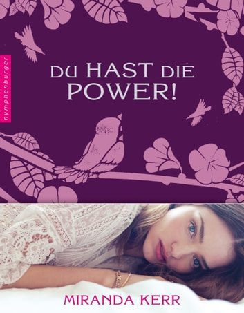 Du hast die Power! ebook by Miranda Kerr