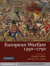 European Warfare, 1350–1750 ebook by