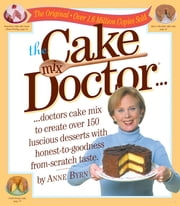The Cake Mix Doctor ebook by Anne Byrn