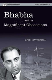 Bhabha and His Magnificent Obsessions ebook by G.Venkataraman