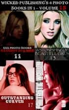 Wicked Publishing's 4 Photo Books In 1 - Volume 13 ebook by Rita Astley, Madeleine David, Mandy Tolstag