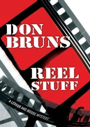 Reel Stuff - A Novel ebook by Don Bruns