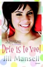 Drie is te veel ebook by Jill Mansell, Manja Borg