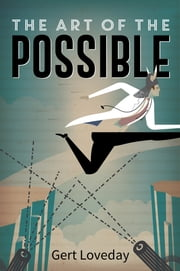 The Art of the Possible ebook by Gert Loveday