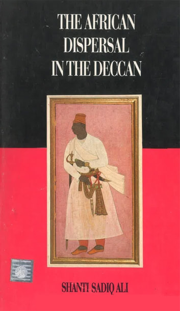 The African Dispersal in the Deccan ebook by Shanti Sadiq Ali