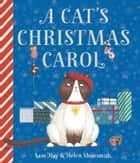 A Cat's Christmas Carol e-bog by Sam Hay, Helen Shoesmith