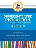 The Best of Corwin: Differentiated Instruction in Literacy, Math, and Science ebook by Leslie E. Laud