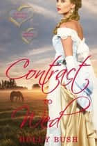 Contract to Wed - Prairie Romance ebook by Holly Bush