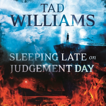 Sleeping Late on Judgement Day - Bobby Dollar 3 audiobook by Tad Williams