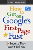 How to Get on Google's First page FAST: Secrets They Won't Tell You