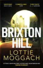 Brixton Hill ebook by Lottie Moggach