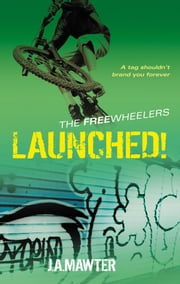 Launched! ebook by J A Mawter