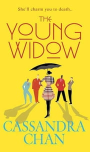 The Young Widow ebook by Cassandra Chan