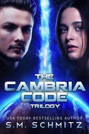 The Cambria Code Trilogy ebook by S. M. Schmitz