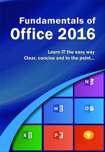 Fundamentals of Office 2016 ebook by Wilson Kevin