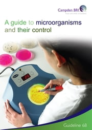 A Guide to Microorganisms and their control ebook by Dr Greg Jones