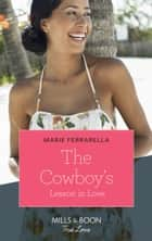 The Cowboy's Lesson In Love (Mills & Boon True Love) ebook by Marie Ferrarella