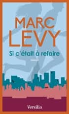 Si c'était à refaire ebook by Marc Levy