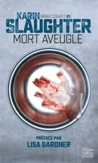 Mort aveugle ebook by Karin Slaughter
