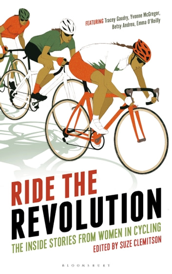 Ride the Revolution - The Inside Stories from Women in Cycling ebook by