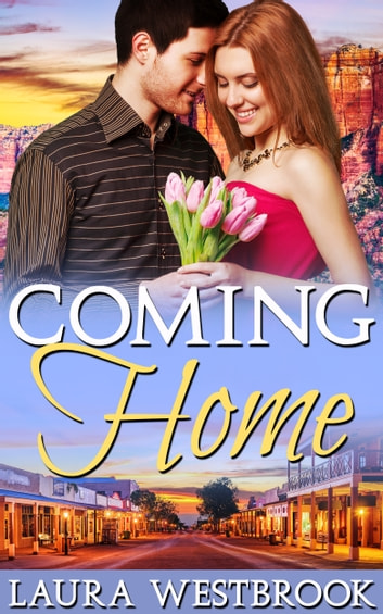 Coming Home - A Sweet Romance ebook by Laura Westbrook