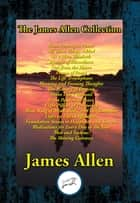 The James Allen Collection ebook by James Allen, Southern Illinois University