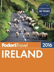 Fodor's Ireland 2016 ebook by Fodor's Travel Guides