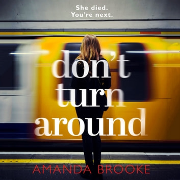 Don't Turn Around audiobook by Amanda Brooke